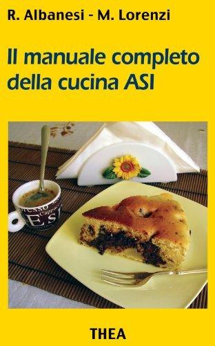 Manuale completo della cucina ASI